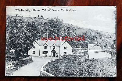 Rare 1911 Printed Postcard Ireland Co. Wicklow Woodenbridge House Vale Of Ovoca