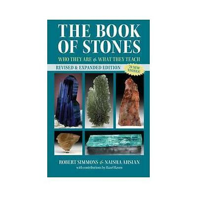 The Book of Stones: Who They are and What They Teach by Robert Simmons,...