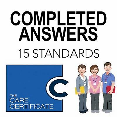 THE CARE CERTIFICATE-15 STANDARDS-Completed answers-ASSESSOR VERIFIED/MARKED
