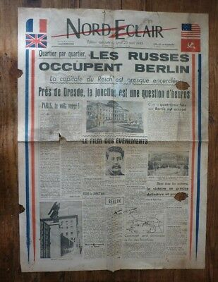 Journal Nord Eclair avril 1945 Les russes occupent Berlin guerre ww2