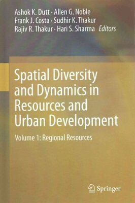 Spatial Diversity and Dynamics in Resources and Urban Developme... 9789401797702