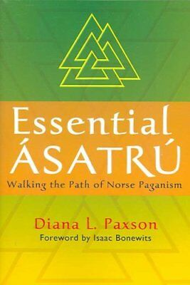 Essential Asatru Walking the Path of Norse Paganism 9780806527086