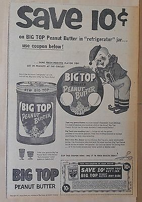 1956 large newspaper ad for Big Top Peanut Butter - like peanuts from the circus
