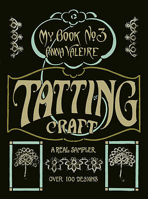 Anna Valeire #3 c.1915 Tatting Craft Book - Vintage Patterns