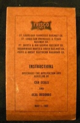 Frisco Instructions Application & Handling of Car Seals / Seal Records 1922