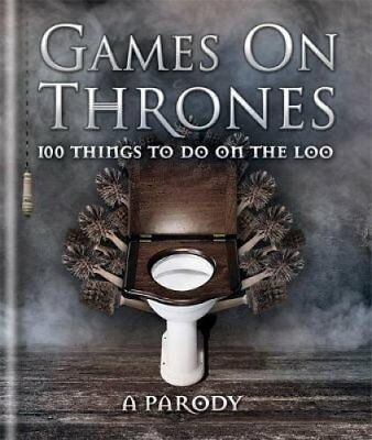 Games on Thrones 100 things to do on the loo by Michael Powell 9780600632900