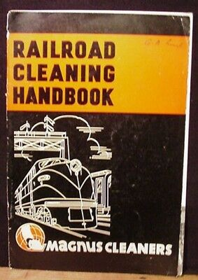 Railroad Cleaning Handbook Magnus Cleaners 1943 25 pages Both Covers are loose.