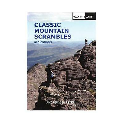 Classic Mountain Scrambles in Scotland by Andrew Dempster