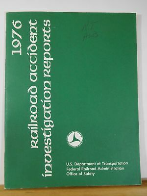 Railroad Accident Reports Year 1976 Federal Railroad Administration SC