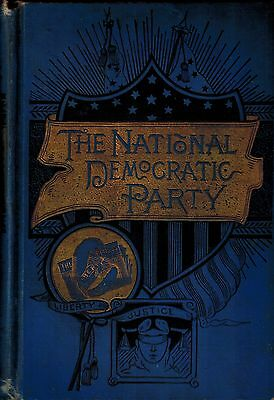 1888 History National Democratic Party,19th Century American Politics Government