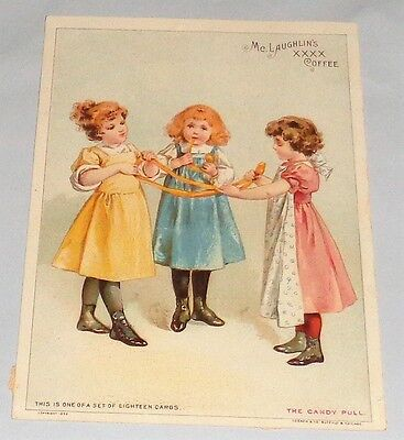 Victorian Trade Card 1898 Mc LAUGHLIN COFFEE co. The Candy Pull 3 Girls