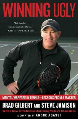 Winning Ugly Mental Warfare in Tennis-Lessons from a Master 9780671884000