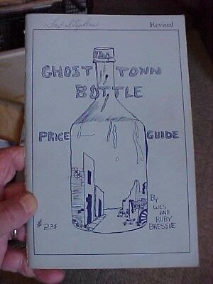 1966  Bottle Book GHOST TOWN BOTTLE  // Price Guide  by Wes & Ruby Bressie