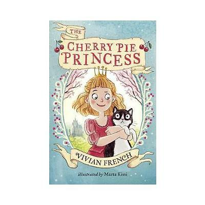 The Cherry Pie Princess by Vivian French (author), Marta Kissi (illustrator)