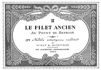 Filet Ancien #2 c.1915  Vintage Needle Lace Chart Book ENLARGED SIZE 11 x 17""