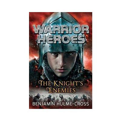The Knight's Enemies by Benjamin Hulme-Cross