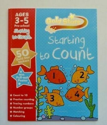 Gold Stars Starting to Count Ages 3-5 Pre-School by Parragon Books Ltd