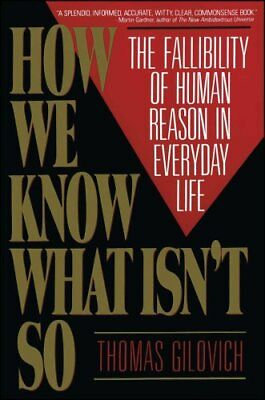 How We Know What Isn't So by Thomas Gilovich 9780029117064 (Paperback, 1993)