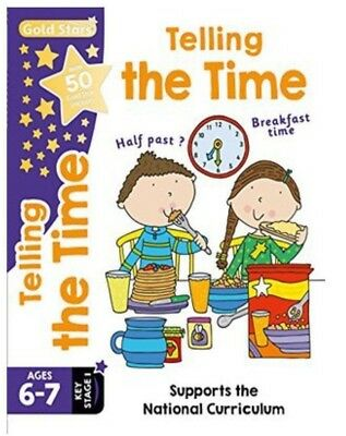 Gold Stars Telling the Time Ages 6-7 Key Stage 1 by Parragon Books Ltd (Mixed me