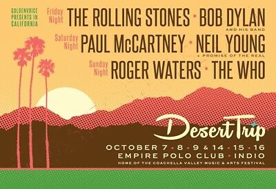 DESERT TRIP - Stones / McCartney / Dylan / Who - Empire Polo Club  - Oct 2016