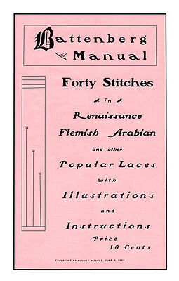 Battenberg Manual c.1901 Stitches in Renaissance, Flemish, Arabian & Other Laces