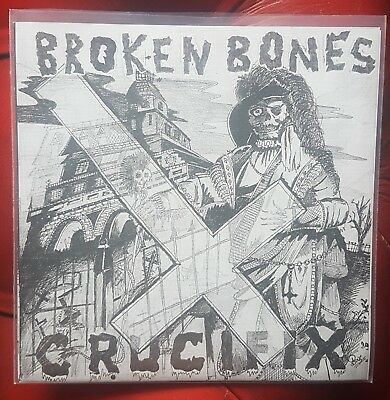 "Broken Bones Crucifix  7"" Vinyl Record Limited Edition Discharge Punk Uk82 Dbeat"