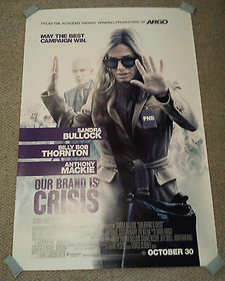 Our Brand Is Crisis 4x6 Bus Shelter Movie Poster Sandra Bullock Billy Bob Thortn