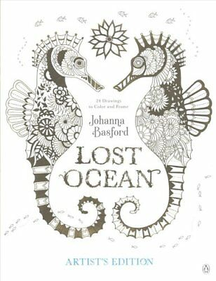 Lost Ocean Artists Edition An Inky Adventure And Coloring Book For Adults