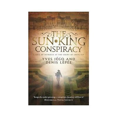 The Sun King Conspiracy by Yves Jégo (author), Denis Lépée (author), Sue Dyso...