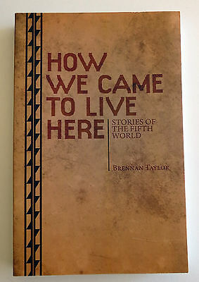 How We Came to Live Here: Stories of the Fifth World RPG