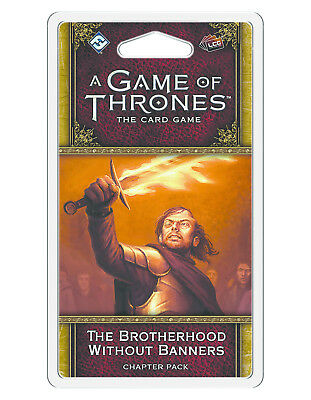 A Game Of Thrones LCG The Brotherhood Without Banners New!!