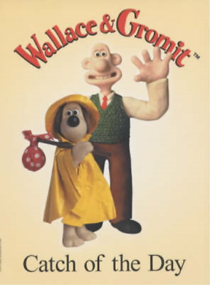 Wallace and Gromit: Catch of the Day (Wallace & Gromit), Ian Rimmer, Used; Good