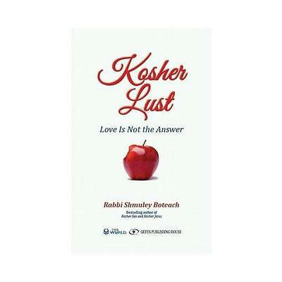 Kosher Lust by Shmuley Boteach
