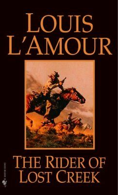 The Rider of Lost Creek by Louis L'Amour 9780553257717 (Paperback, 1982)