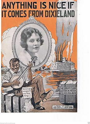 Sheet Music 1919- Anything Is Nice If It Comes From Dixieland Leo Feist New York