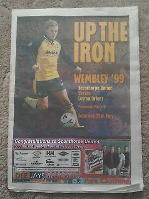 """Scunthorpe United newspaper special supplement """"UP THE IRON"""" WEMBLEY 99 preview"""