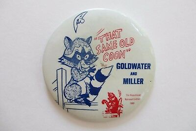 Scarce Barry Goldwater 1964 Button-That Same Old Coon