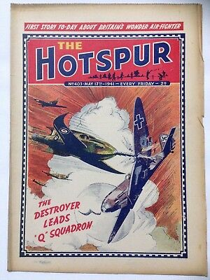 DC Thompson. THE HOTSPUR Wartime Comic. May 17th 1941 Issue 403.