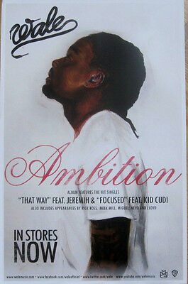 Wale - AMBITION - R&B - Promo Poster [2011] - VG++