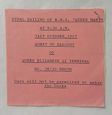 Rms Queen Mary Balcony Viewing Admission Ticket To Watch Her Final Sailing 1967