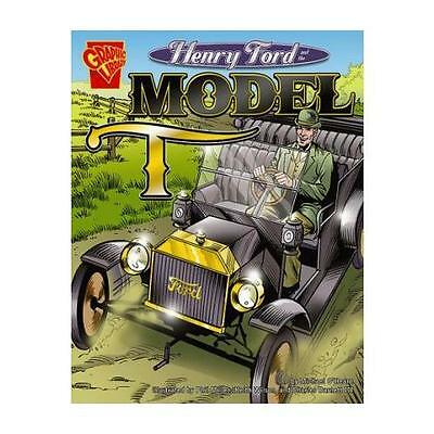 Henry Ford and the Model T by Michael O'Hearn