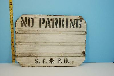 S.F.P.D. No Parking Wood Sign - San Francisco Police Department