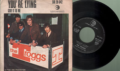 Troggs - Give it to me/You 're lying