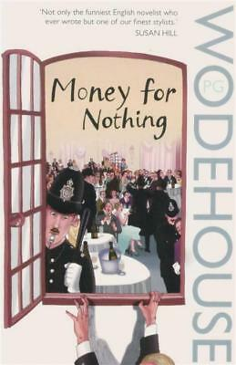Money For Nothing; P.G. Wodehouse (Paperback)