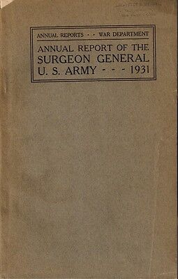 1931 Surgeon General Report United States Army Military Medicine, War Department
