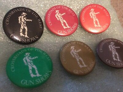 6 Vintage CROSSROADS OF THE WEST Gun Shows-Buttons/Pin Backs. Cowboy/Western