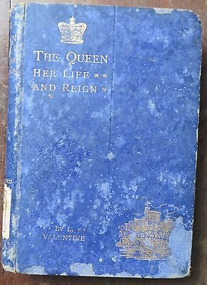 The Queen Her life and Reign By l.Valentine 100 Illustration FREDERICK WARNE  NY