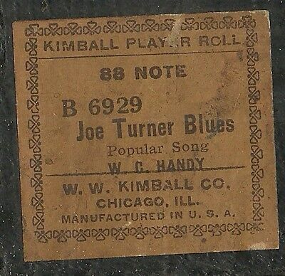 Joe Turner Blues, W. C. Handy, Kimball B 6929 Piano Roll Original