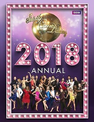 Strictly Come Dancing Annual 2018 (HC) by Alison Maloney Pre-Order 26/10/2017