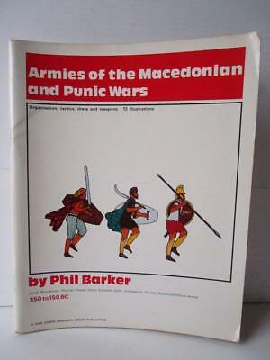 Armies of the Macedonian and Punic Wars 350 to 150 BC. Phil Barker Softback